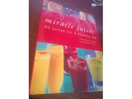 Miracle juices Yabsley &; Cross