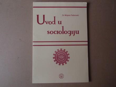 Mirjana Todorović - Uvod u sociologiju