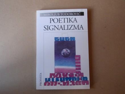 Miroljub Todorović - POETIKA SIGNALIZMA
