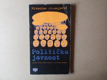 Miroslav Stanojević - POLITIČKA JAVNOST