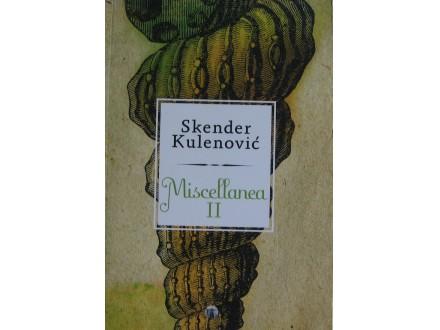 Miscellanea  II  Skender Kulenović
