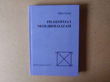 Mišo Kulić - FILOZOFIJA I NEOLIBERALIZAM