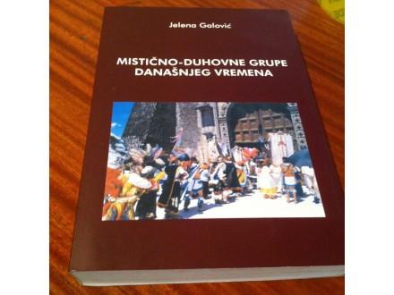 Mistično - duhovne grupe današnjeg vremena Galović