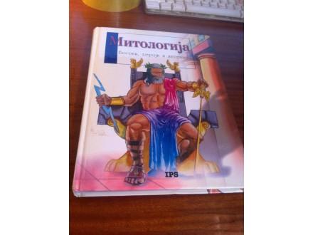 Mitologija Bogovi , heroji i legende