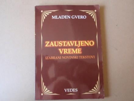 Mladen Gvero - Zaustavljeno vreme