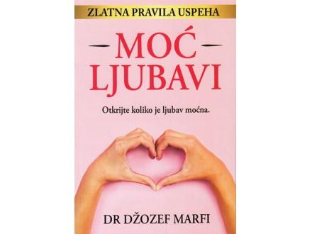 Moć ljubavi - Džozef Marfi