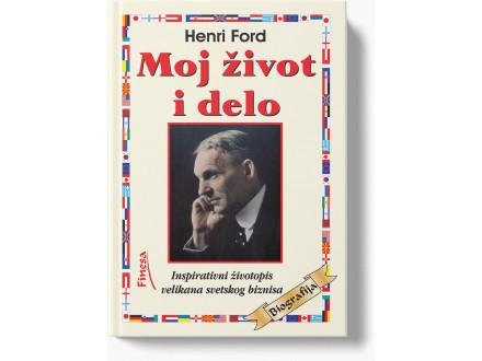 Moj život i delo - Henri Ford