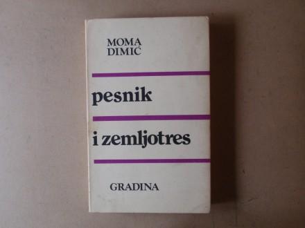Moma Dimić - PESNIK I ZEMLJOTRES