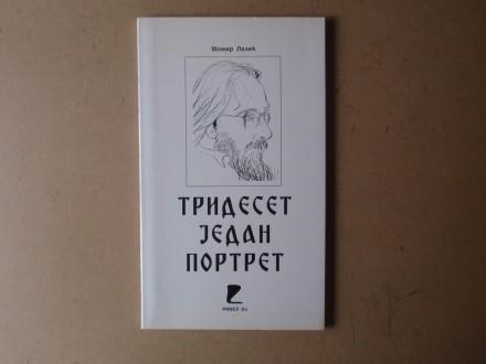 Momir Lazić - TRIDESET JEDAN PORTRET