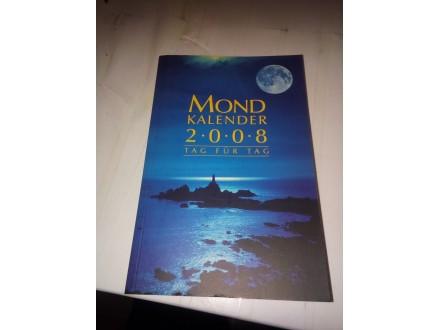 Mondkalender 2008 - Tag Fur Tag
