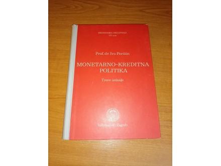 Monetarno - kreditna politika - Ivo Perišin