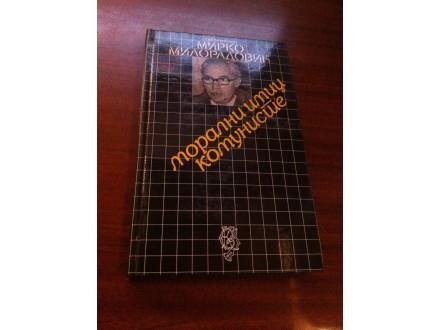 Moralni imidž komuniste Mirko Miloradović