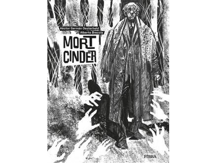 Mort Cinder - Hector German Oesterheld, Alberto Breccia