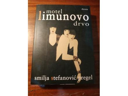 Motel Limunovo drvo - Smilja Stefanović Pregel Dereta