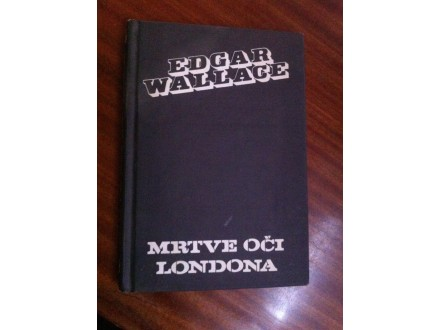 Mrtve oči Londona Edgar Wallace