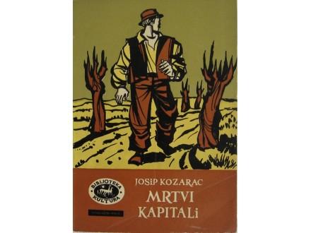 Mrtvi kapitali  Josip Kozarac