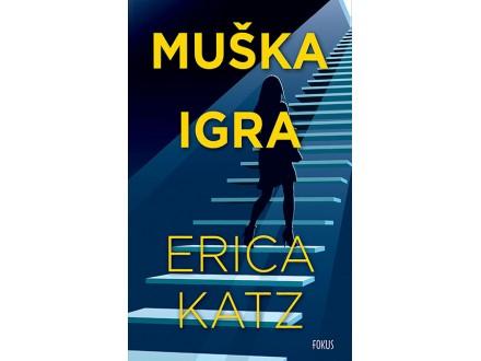 Muška igra - Erica Katz