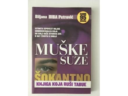 Muške suze - Biljana BIBA Petrović
