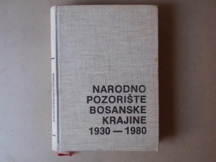 NARODNO POZORIŠTE BOSANSKE KRAJINE 1930 - 1980