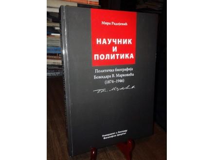 NAUČNIK I POLITIKA: Biografija Božidara V. Markovića
