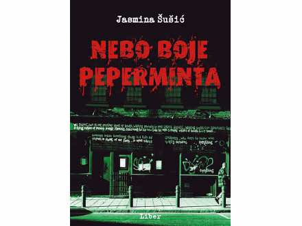 NEBO BOJE PEPERMINTA - Jasmina Šušić