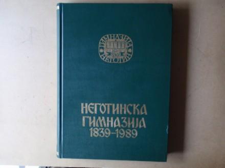 NEGOTINSKA GIMNAZIJA 1839 - 1989