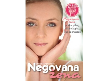 NEGOVANA ŽENA - Snežana Ognjenović
