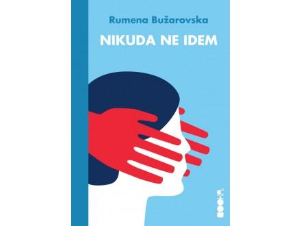 NIKUDA NE IDEM - Rumena Bužarovska