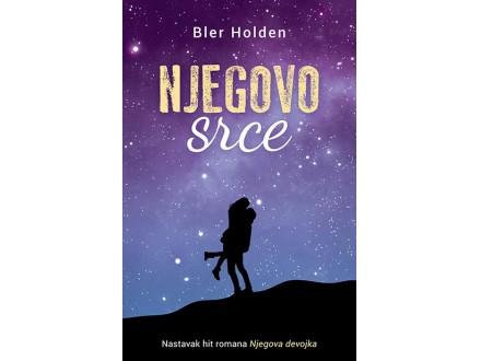 NJEGOVO SRCE - Bler Holden