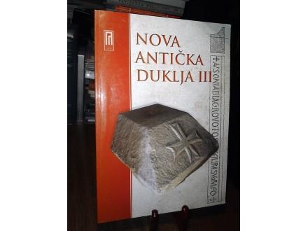 NOVA ANTIČKA DUKLJA  III
