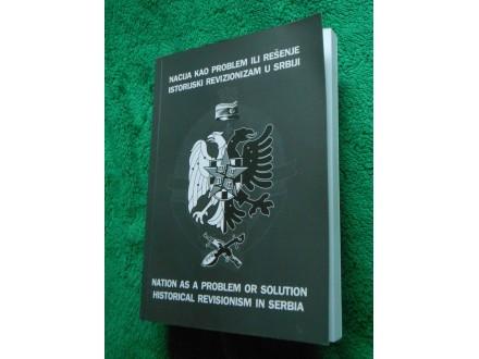 Nacija kao problem ili rešenje istorijski revizionizam