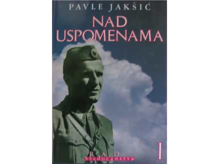 Nad uspomenama  1  Pavle Jakšić