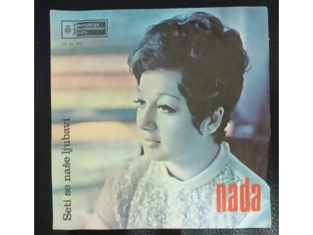 Nada – Seti Se Naše Ljubavi Single (MINT,1971)
