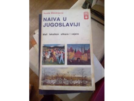 Naiva u Jugoslaviji - Kosta Dimitrijević