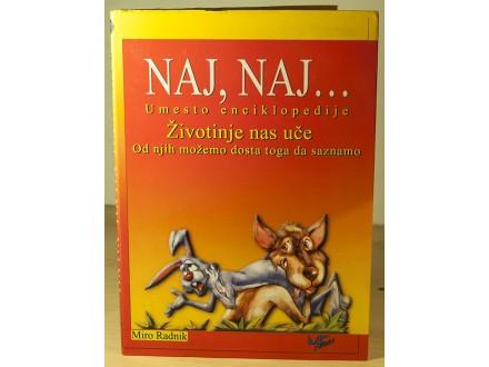 Naj, Naj... Umesto enciklopedije životinje - M. Radnik