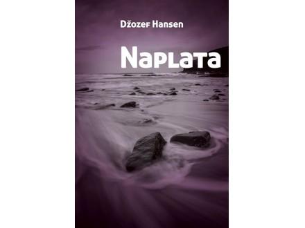 Naplata - Džozef Hansen