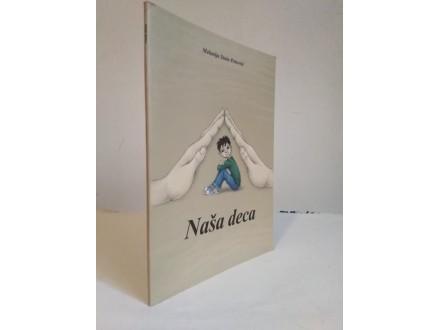 Nasa Deca - Melanija Stoin Perovic