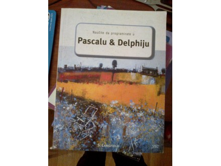 Naučite da programirate u Pascalu i Delphiju  Langfield