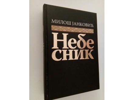 Nebesnik - Mioš Janković