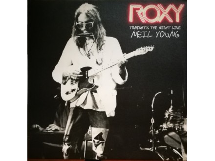 Neil Young – Roxy (Tonight`s The Night Live)