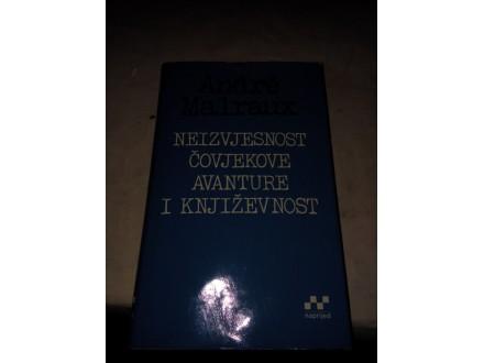 Neizvjesnost čovjekove avanture i književnosti - Malrau