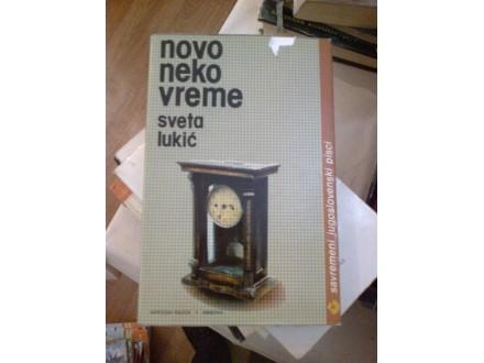 Neko novo vreme - Sveta Lukić