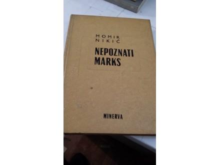 Nepoznazi Marks - Momir Nikić