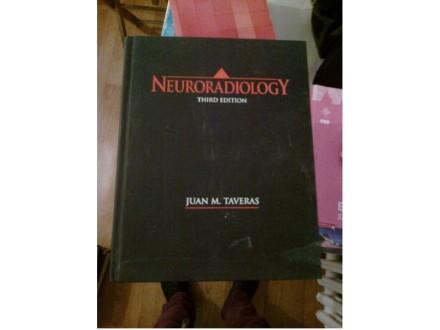 Neuroradiology Juan M. Taveras