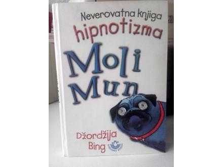 Neverovatna knjiga hipnotizma Moli Mun - Džordžija Bin