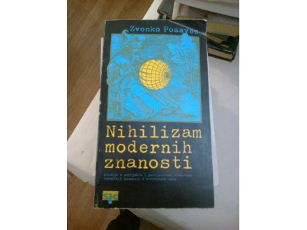 Nihilizam modernih znanosti - Zvonko Posavec