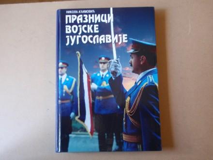 Nikola Aćimović - Praznici Vojske Jugoslavije