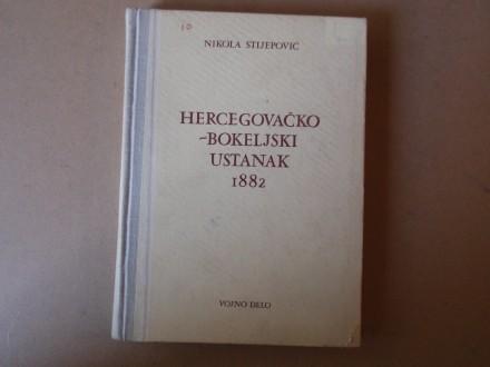 Nikola Stijepović - Hercegovačko-bokeljski ustanak 1882