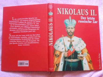 Nikolaj II.Romanov:Nikolaus II der letzte russische Zar