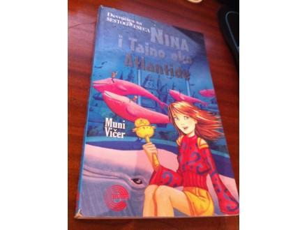 Nina i tajno oko Atlantide Muni Vičer